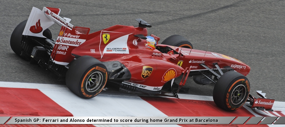 Spanish GP: Ferrari and Alonso determined to score during home Grand Prix at Barcelona